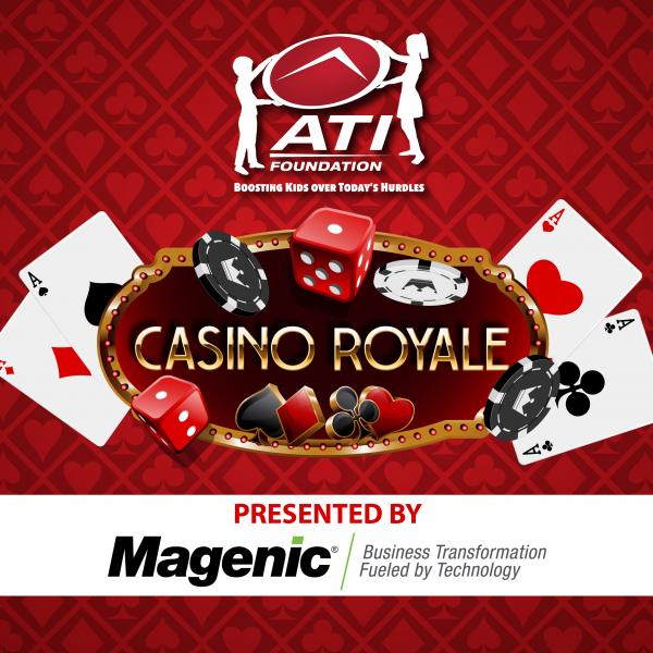 "ATI Foundation ""Casino Royale - Presented by Magenic"""