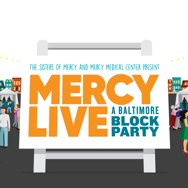 Mercy Live- A Baltimore Block Party